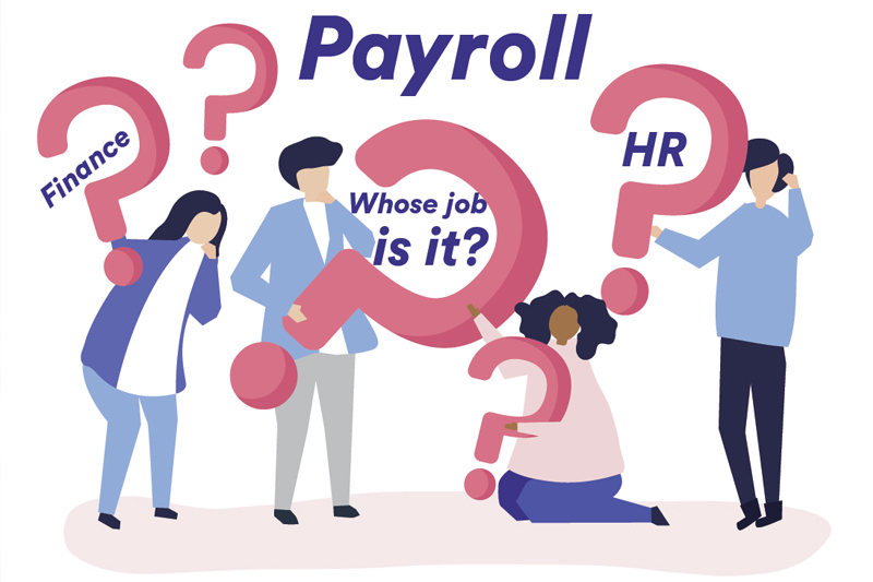 Payroll – Finance or HR – Whose job is it?
