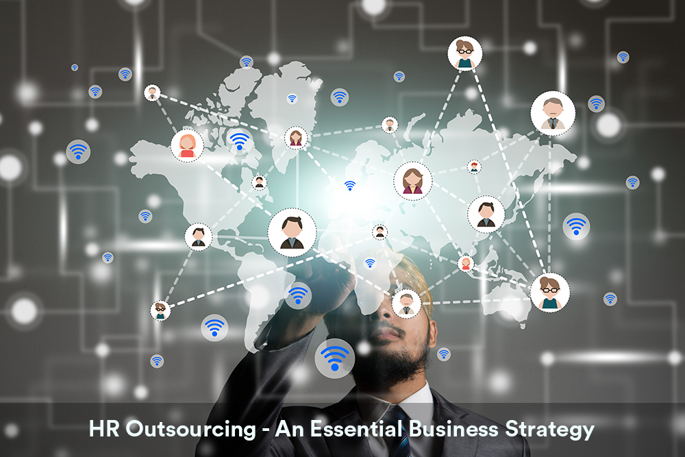 HR Outsourcing - An Essential Business Strategy