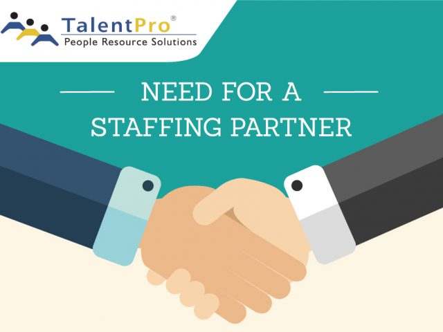 Need For A Staffing Partners